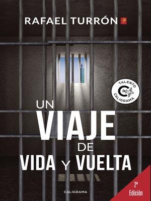 cover image of Un viaje de vida y vuelta