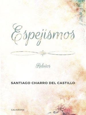 cover image of Espejismos