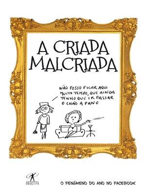 cover image of A Criada Malcriada