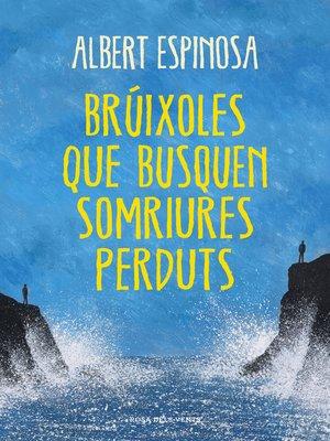 cover image of Brúixoles que busquen somriures perduts