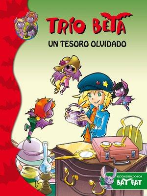 cover image of Un tesoro olvidado (Trío Beta 7)