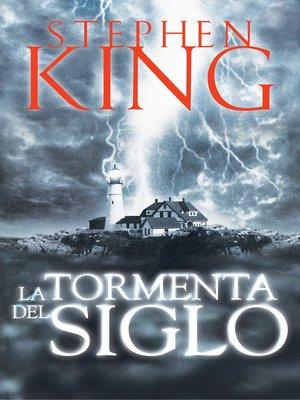 cover image of La tormenta del siglo