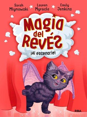 cover image of Al escenario (Magia del revés 3)