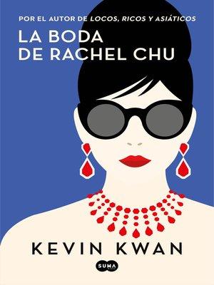 cover image of La boda de Rachel Chu