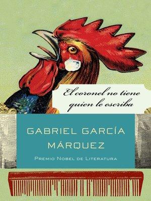cover image of El coronel no tiene quien le escriba