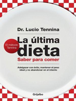cover image of La última dieta