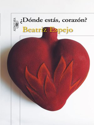 cover image of ¿Dónde estás, corazón?