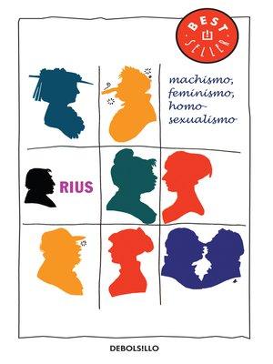 cover image of Machismo, feminismo, homosexualismo