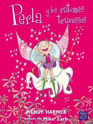 cover image of Perla y los ratones traviesos
