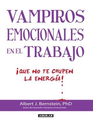 cover image of Vampiros emocionales en el trabajo