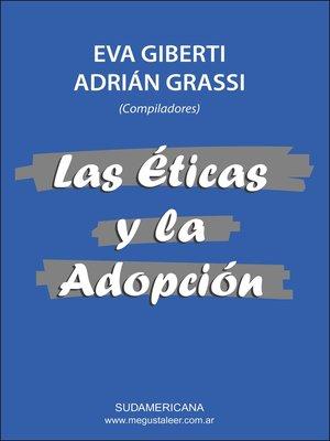 cover image of Las éticas y la adopción