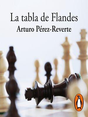 cover image of La tabla de Flandes