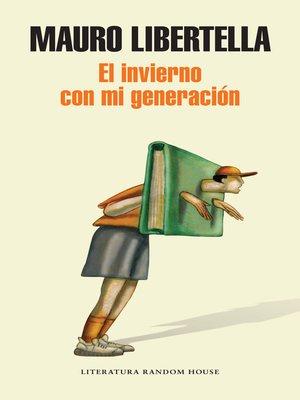 cover image of El invierno con mi generación