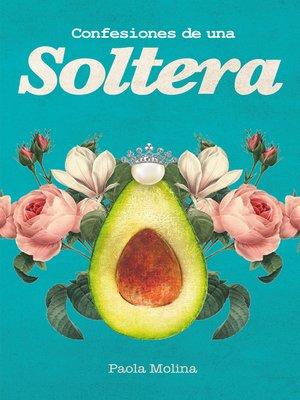 cover image of Confesiones de una soltera