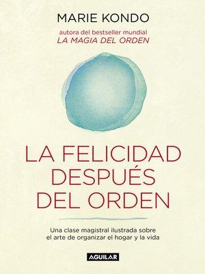 cover image of La felicidad después del orden