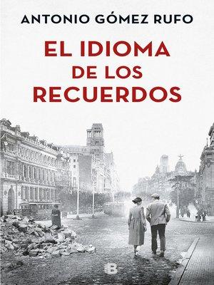 cover image of El idioma de los recuerdos