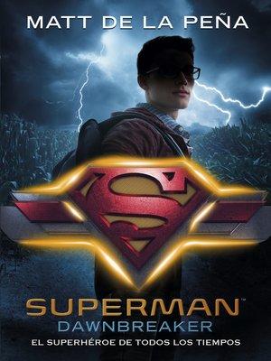 cover image of Superman: Dawnbreaker