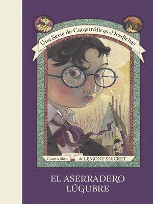 cover image of El aserradero lúgubre