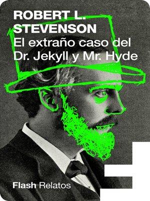 cover image of El extraño caso del Doctor Jekyll y Míster Hyde