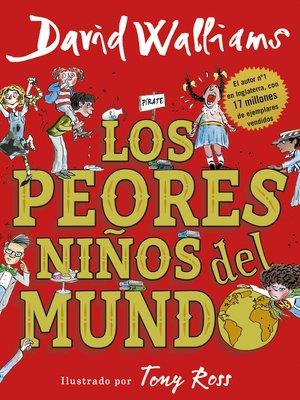 cover image of Los peores niños del mundo