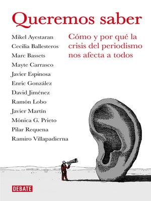 cover image of Queremos saber (Libros para entender la crisis)