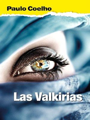 cover image of Las valkirias (Biblioteca Paulo Coelho)