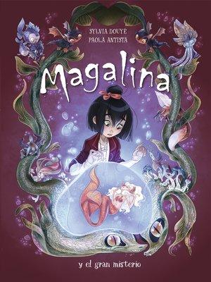 cover image of Magalina y el gran misterio