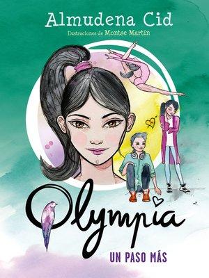 cover image of Un paso más (Serie Olympia 2)