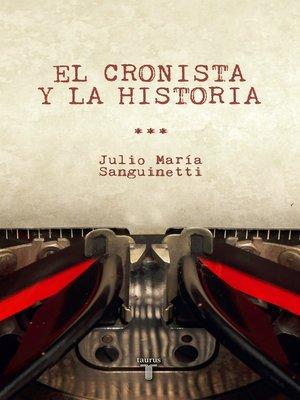 cover image of El cronista y la historia