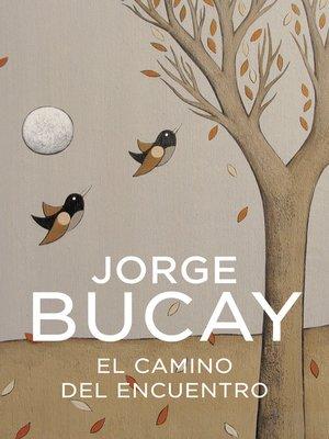 cover image of El camino del encuentro
