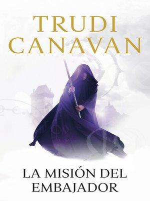 cover image of La misión del embajador (La espía traidora 1)