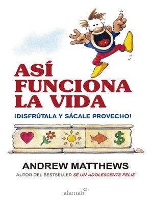 cover image of Así funciona la vida