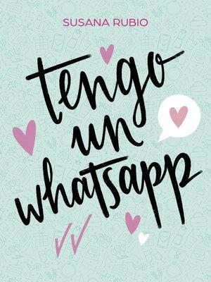 cover image of Tengo un whatsapp
