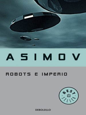cover image of Robots e Imperio (Serie de los robots 5)