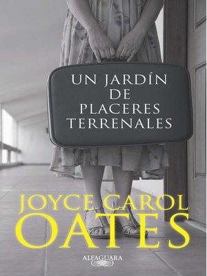 cover image of Un jardín de placeres terrenales