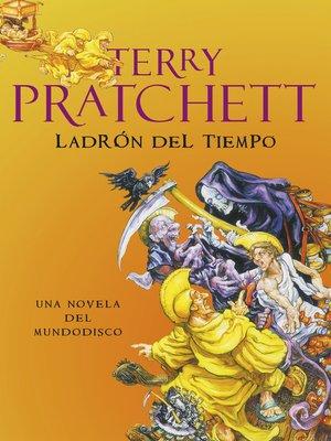 cover image of Ladrón del Tiempo (Mundodisco 26)