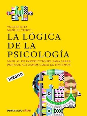 cover image of La lógica de la psicología