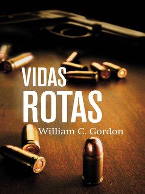 cover image of Vidas rotas (Reportero Samuel Hamilton 4)