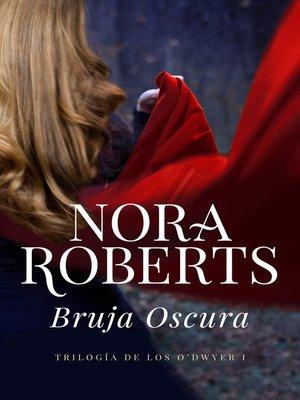 cover image of Bruja oscura (Trilogía de los O'Dwyer 1)