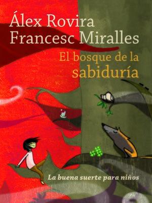 cover image of El bosque de la sabiduría