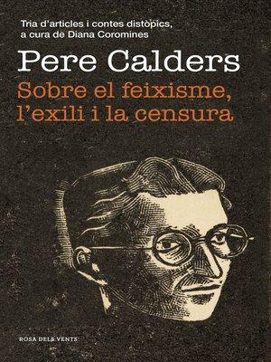 cover image of Sobre el feixisme, l'exili i la censura