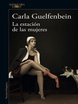 cover image of La estación de las mujeres