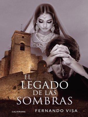cover image of El legado de las sombras