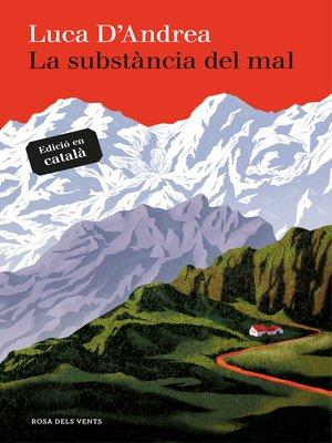 cover image of La substància del mal