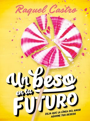 cover image of Un beso en tu futuro