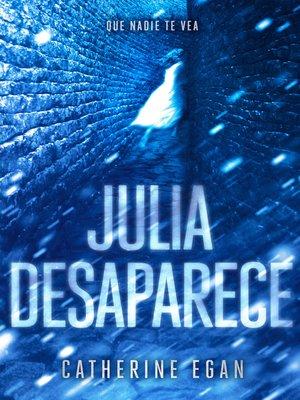 cover image of Julia desaparece