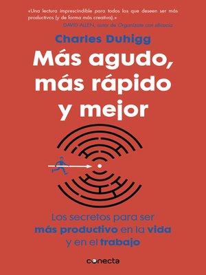 cover image of Más agudo, más rápido y mejor