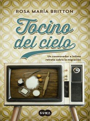 cover image of Tocino del cielo