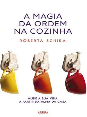 cover image of A Magia da Ordem na Cozinha