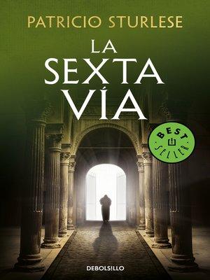 cover image of La sexta vía